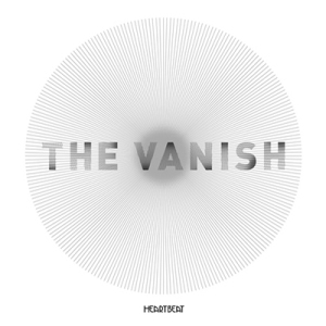 THE VANISH 'Heartbeat'Coming soon.