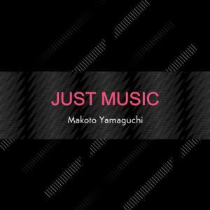 makoto-yamaguchi-just-music